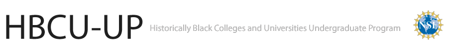 Historically Black Colleges and Universities – Undergraduate Program (HBCU-UP):